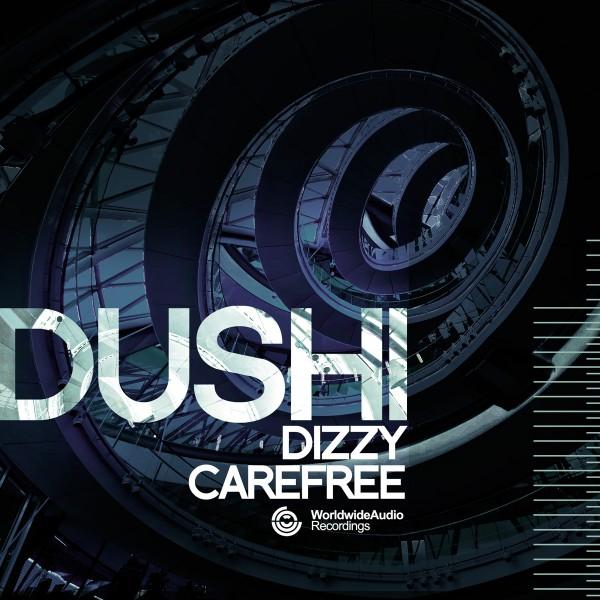 dushi - dizzy carefree